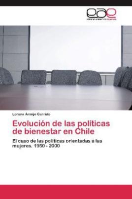 Evolución de las políticas de bienestar en Chile