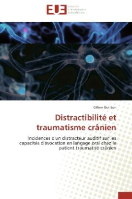 Distractibilité et traumatisme crânien