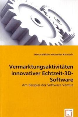 Vermarktungsaktivitäten innovativer Echtzeit-3D-Software