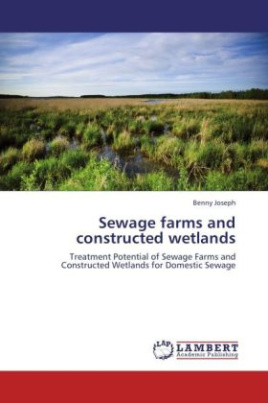 Sewage farms and constructed wetlands