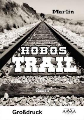 Hobos-Trail, Großdruck