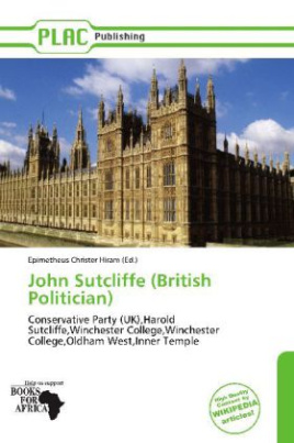 John Sutcliffe (British Politician)