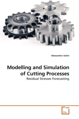 Modelling and Simulation of Cutting Processes