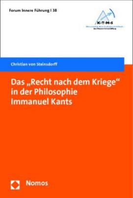Das 'Recht nach dem Kriege' in der Philosophie Immanuel Kants