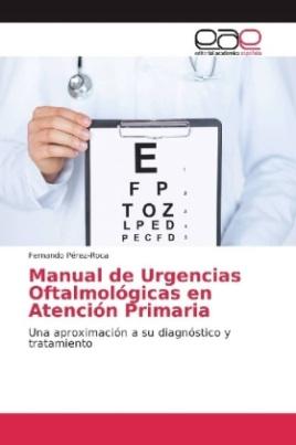 Manual de Urgencias Oftalmológicas en Atención Primaria
