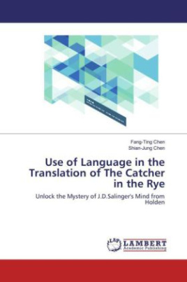 Use of Language in the Translation of The Catcher in the Rye