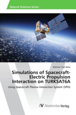 Simulations of Spacecraft-Electric Propulsion Interaction on TURKSAT6A