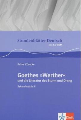 Goethes 'Werther' und die Literatur des Sturm und Drang, m. CD-ROM