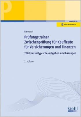 Prüfungstrainer Zwischenprüfung für Kaufleute für Versicherungen und Finanzen