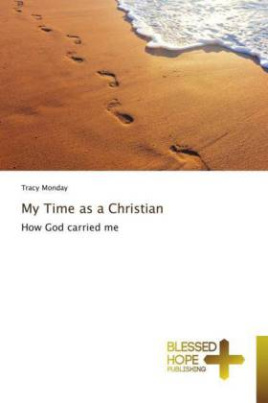 My Time as a Christian