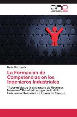 La Formación de Competencias en los Ingenieros Industriales