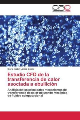Estudio CFD de la transferencia de calor asociada a ebullición