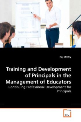 Training and Development of Principals in the Management of Educators