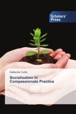 Socialisation in Compassionate Practice
