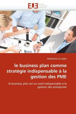 le business plan comme stratégie indispensable à la gestion des PME