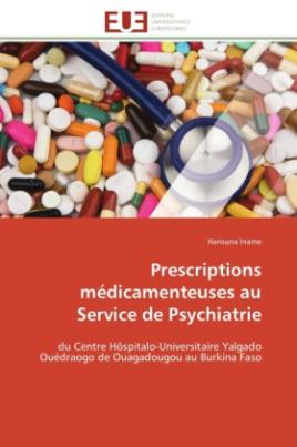 Prescriptions médicamenteuses au Service de Psychiatrie