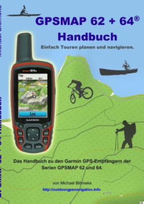 GPSMAP 62 + 64® Handbuch
