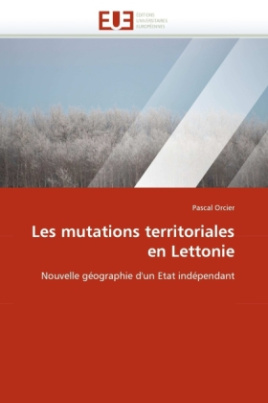 Les mutations territoriales en Lettonie