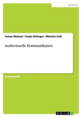 Audiovisuelle Kommunikation