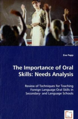 The Importance of Oral Skills: Needs Analysis