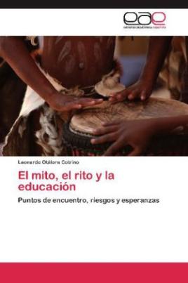 El mito, el rito y la educación