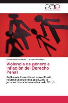 Violencia de género e inflación del Derecho Penal