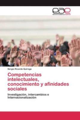 Competencias intelectuales, conocimiento y afinidades sociales
