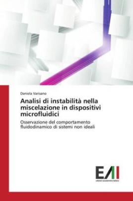Analisi di instabilità nella miscelazione in dispositivi microfluidici