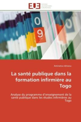 La santé publique dans la formation infirmière au Togo