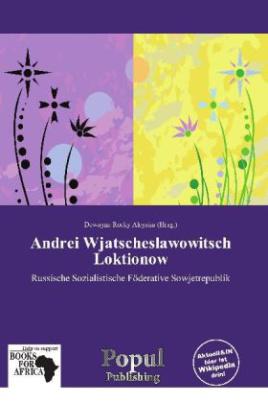 Andrei Wjatscheslawowitsch Loktionow