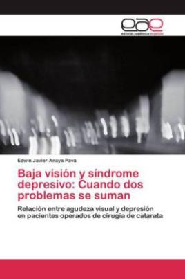 Baja visión y síndrome depresivo: Cuando dos problemas se suman