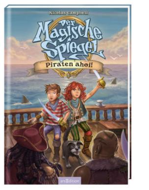 Der Magische Spiegel - Piraten ahoi!