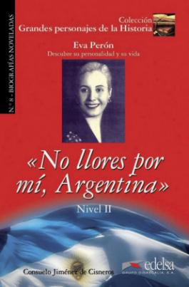 Eva Perón: No llores por mí, Argentina