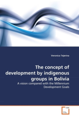 The concept of development by indigenous groups in Bolivia