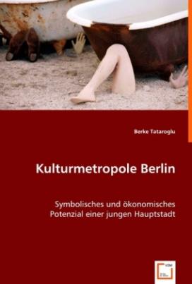 Kulturmetropole Berlin