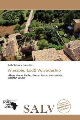 Wierzbie,  ód  Voivodeship