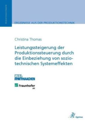 Leistungssteigerung der Produktionssteuerung durch die Einbeziehung von sozio-technischen Systemeffekten