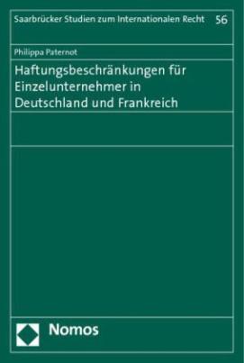 Haftungsbeschränkungen für Einzelunternehmer in Deutschland und Frankreich