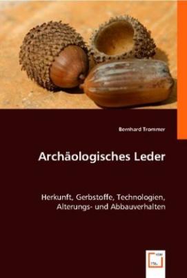 Archäologisches Leder