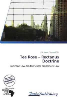 Tea Rose   Rectanus Doctrine