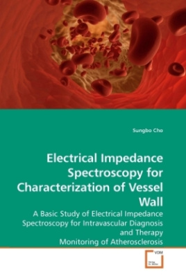 Electrical Impedance Spectroscopy for Characterization of Vessel Wall