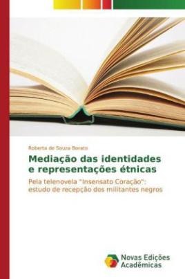 Mediação das identidades e representações étnicas