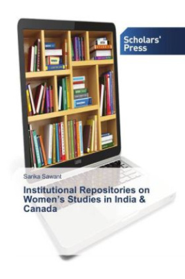 Institutional Repositories on Women's Studies in India & Canada