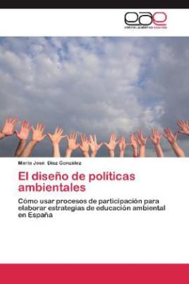 El diseño de políticas ambientales