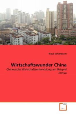 Wirtschaftswunder China