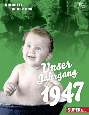Unser Jahrgang 1947