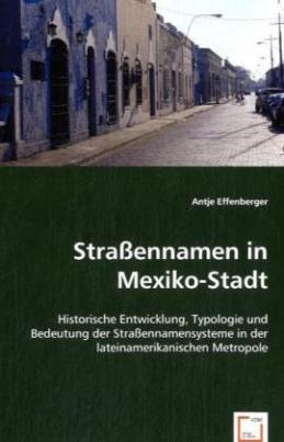 Straßennamen in Mexiko-Stadt
