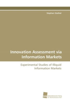Innovation Assessment via Information Markets