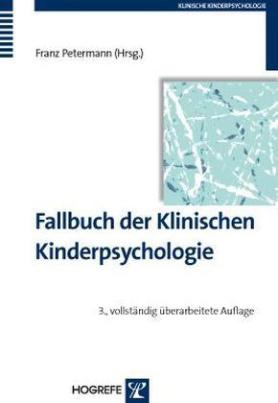 Fallbuch der Klinischen Kinderpsychologie