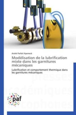 Modélisation de la lubrification mixte dans les garnitures mécaniques